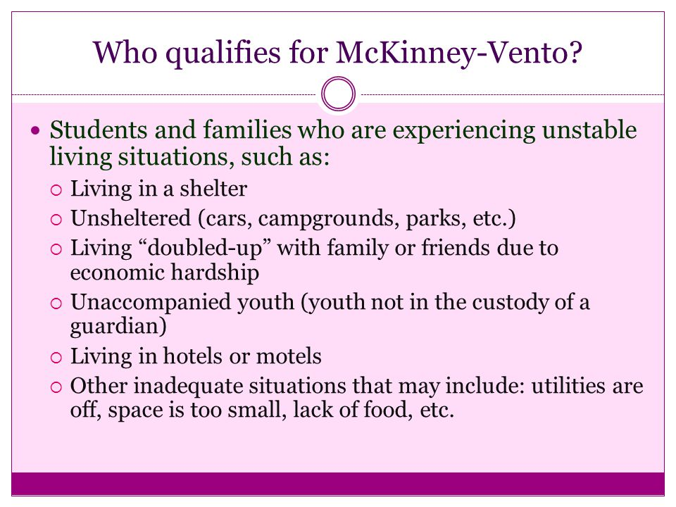 Who qualifies for McKinney-Vento.