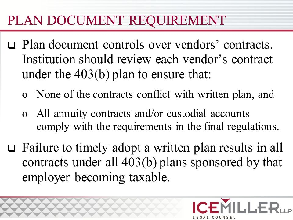 PLAN DOCUMENT REQUIREMENT  Plan document controls over vendors' contracts.