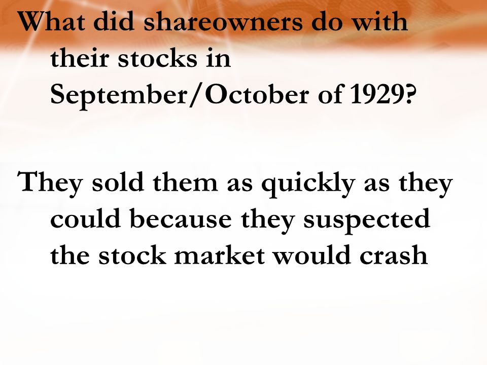 What did shareowners do with their stocks in September/October of 1929.