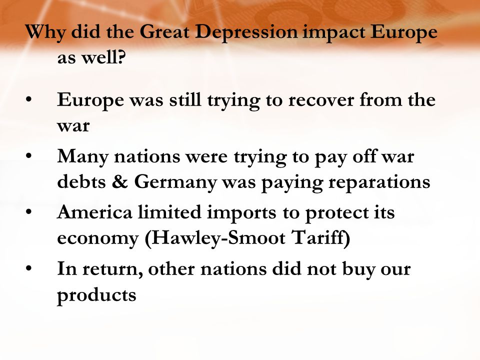 Why did the Great Depression impact Europe as well.