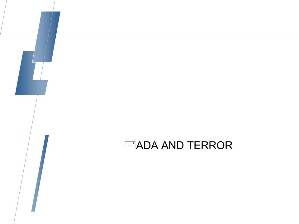  ADA AND TERROR