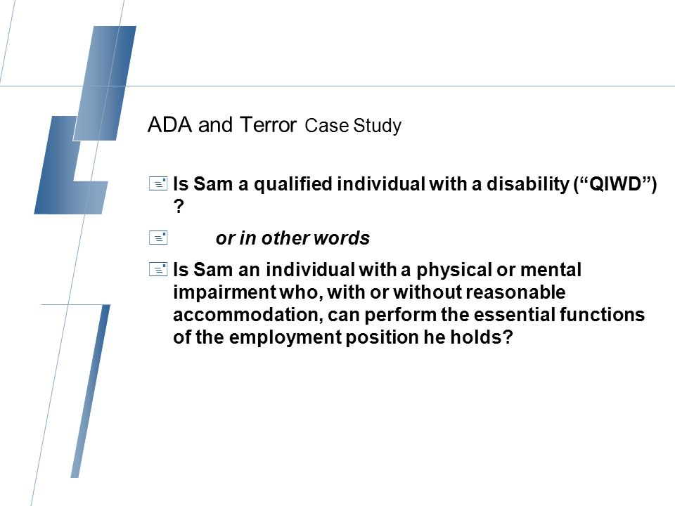  Is Sam a qualified individual with a disability.