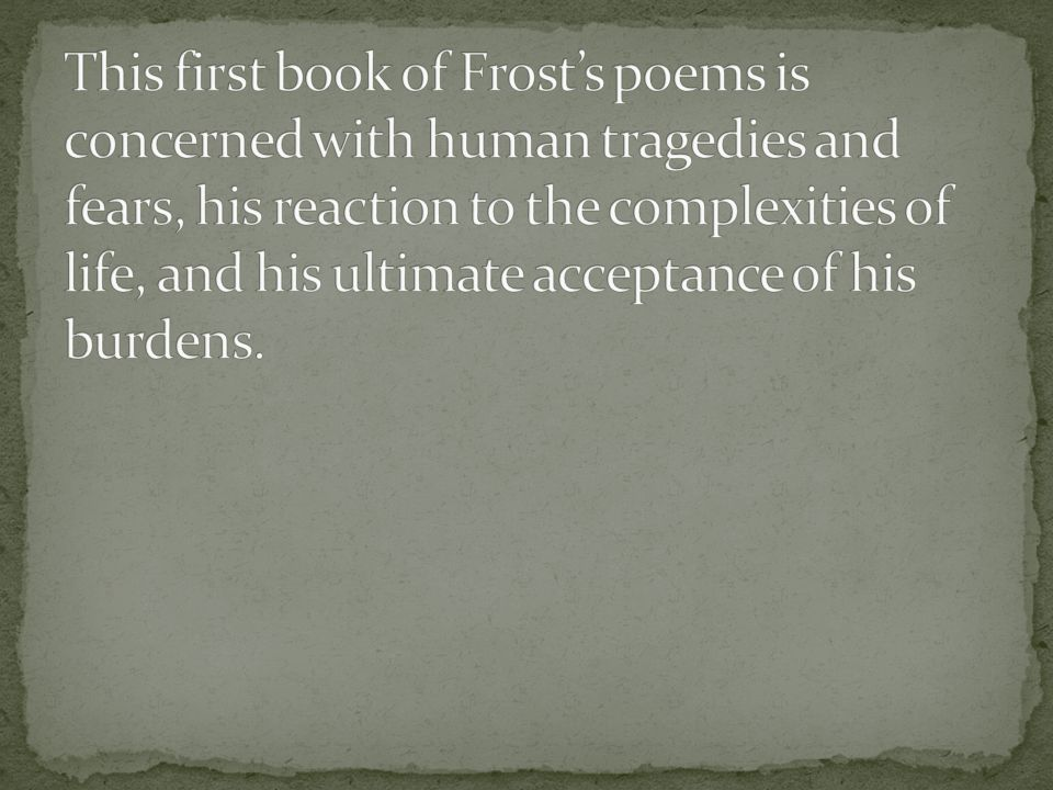 1874-Robert Lee Frost was born on March 26 th in San Francisco.