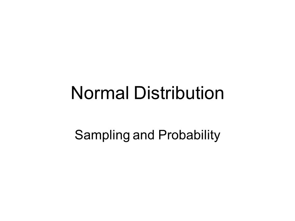 Normal Distribution Sampling and Probability