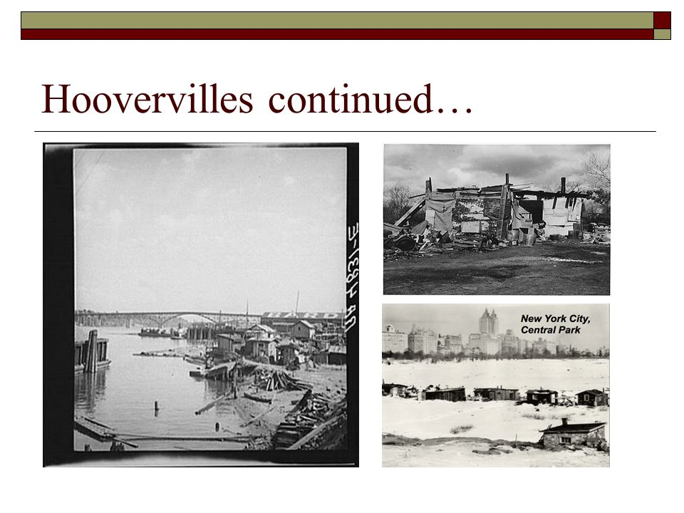 Hoovervilles continued…