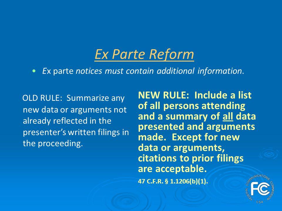 Ex Parte Reform Should ex parte notices disclose the real party in interest.