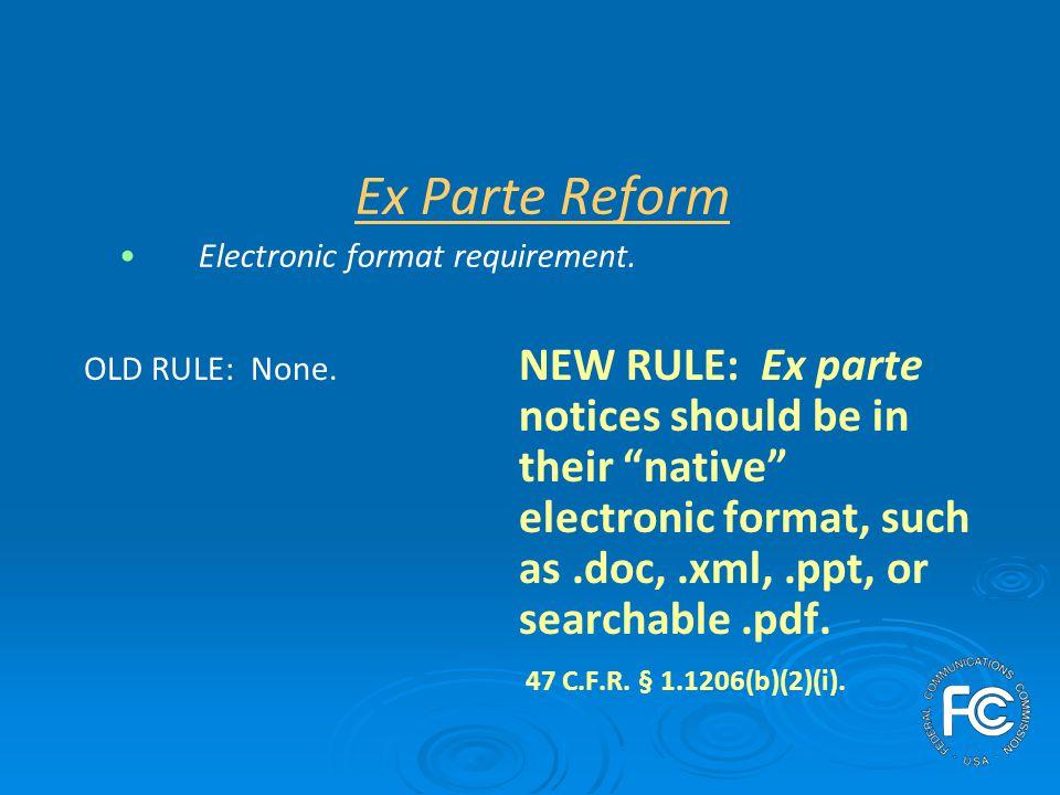Ex Parte Reform Submission of confidential information.