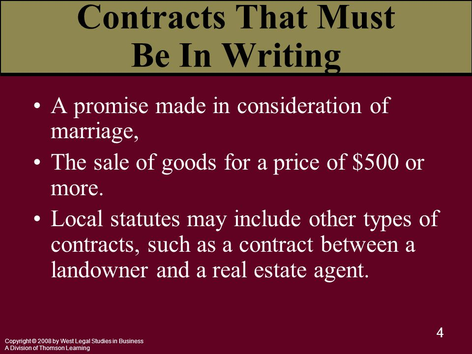 Copyright © 2008 by West Legal Studies in Business A Division of Thomson Learning 4 A promise made in consideration of marriage, The sale of goods for
