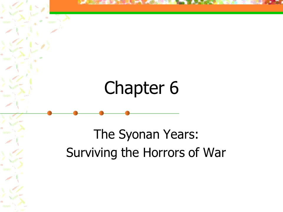 Chapter 6 The Syonan Years: Surviving the Horrors of War
