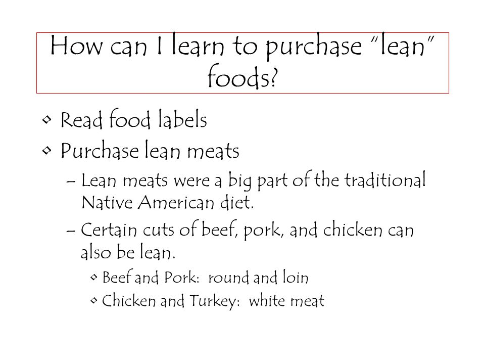 How can I learn to purchase lean foods.