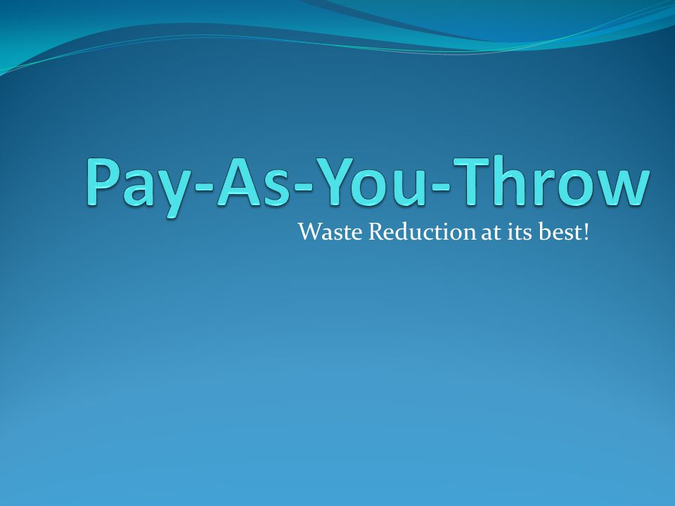 Waste Reduction at its best!