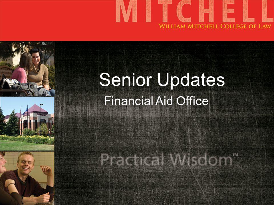 Senior Updates Financial Aid Office