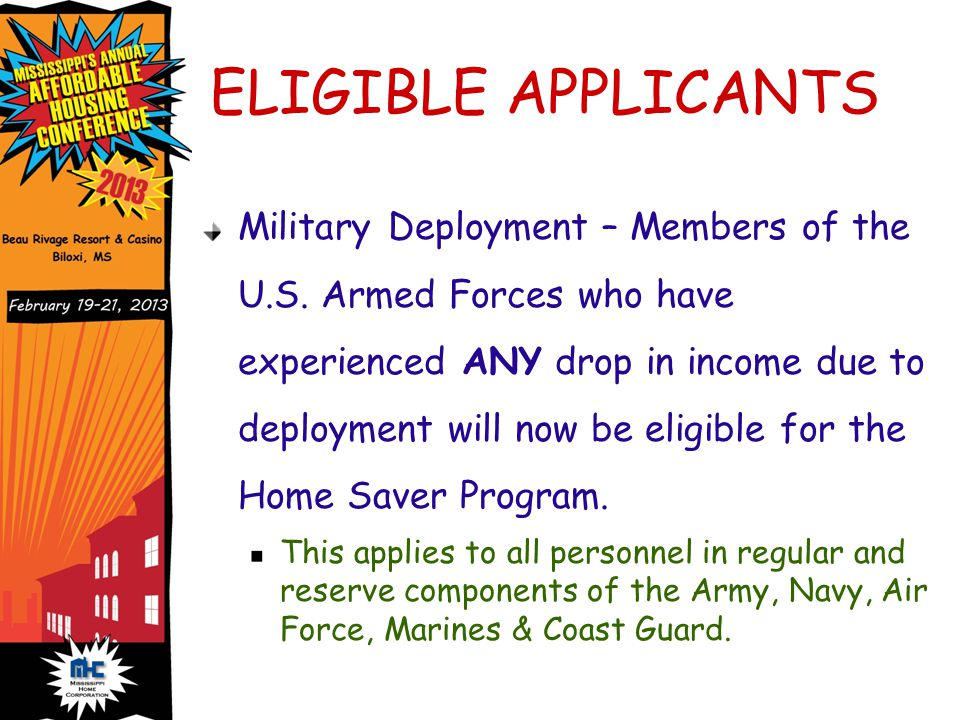 ELIGIBLE APPLICANTS Military Deployment – Members of the U.S.