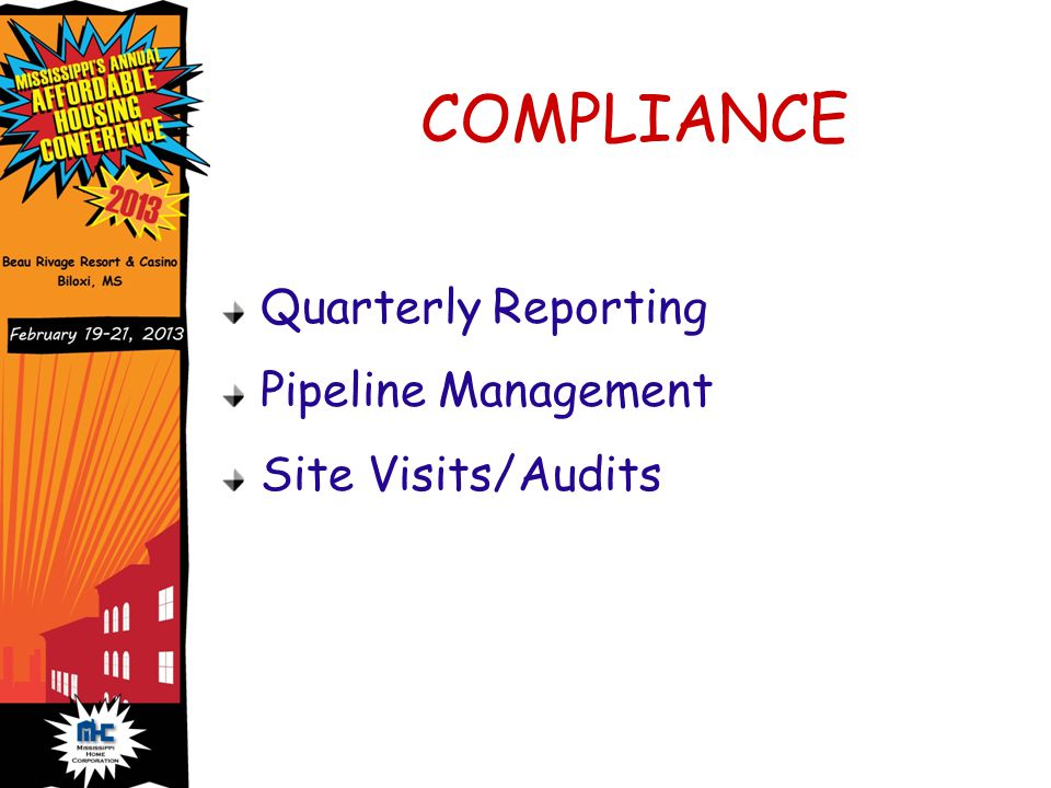 Quarterly Reporting Pipeline Management Site Visits/Audits