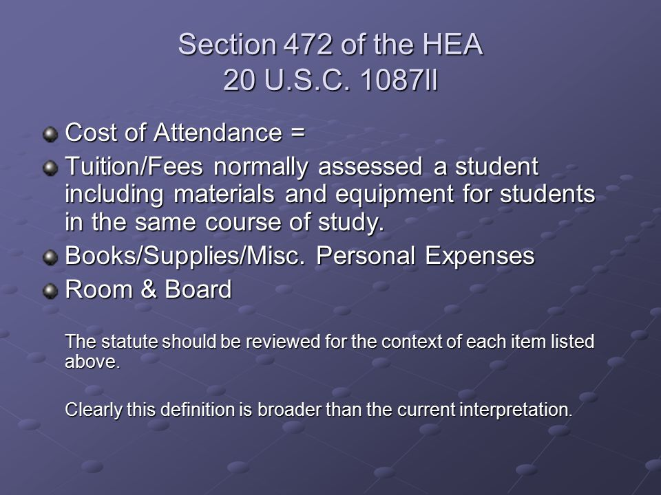 Section 472 of the HEA 20 U.S.C.