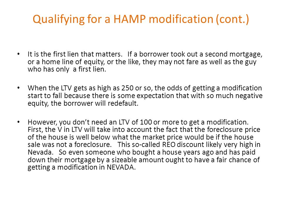 Qualifying for a HAMP modification (cont.) It is the first lien that matters.