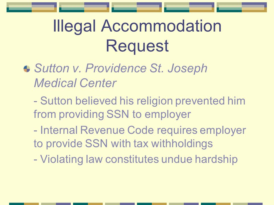 Illegal Accommodation Request Sutton v.Providence St.