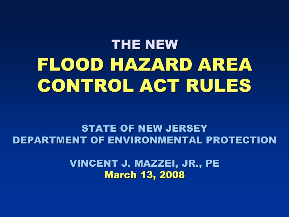 Coastal permits Issue #1: the previous FHA rules exempted many tidal waters Issue #1: the previous FHA rules exempted many tidal waters So, many tidal flood hazard areas in NJ were unregulated So, many tidal flood hazard areas in NJ were unregulated