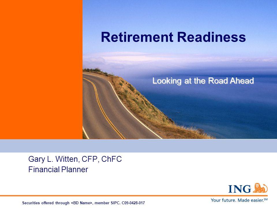 Gary L. Witten, CFP, ChFC Financial Planner Securities offered through, member SIPC.
