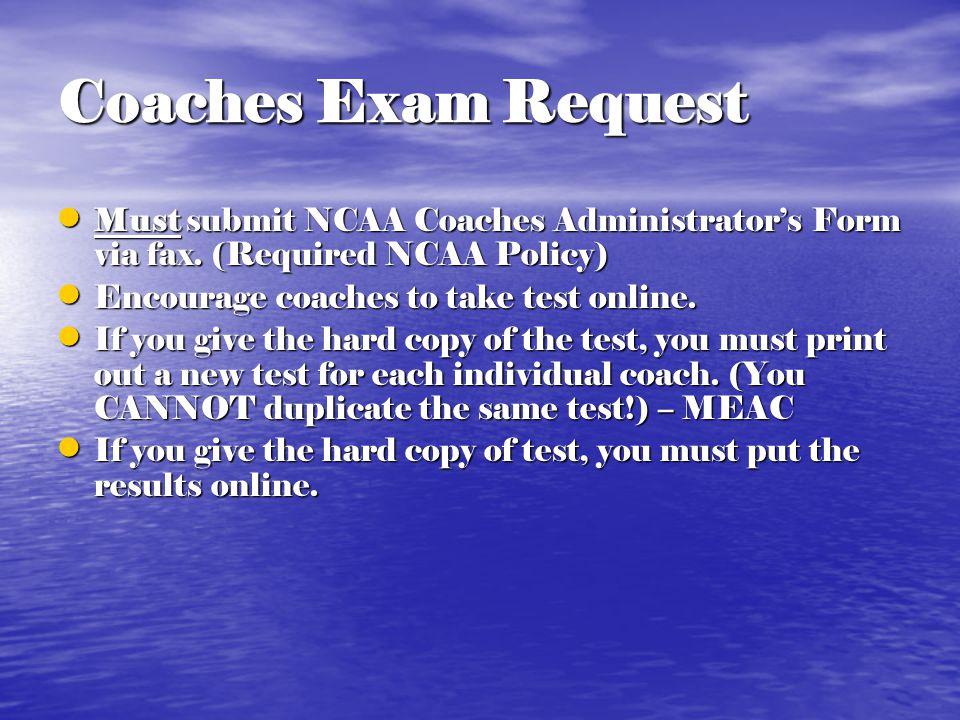 Recruiting Coaches Exam Administrator's Form Coaches Exam Administrator's Form Recruiting Calendars Recruiting Calendars National Letters of Intent Na
