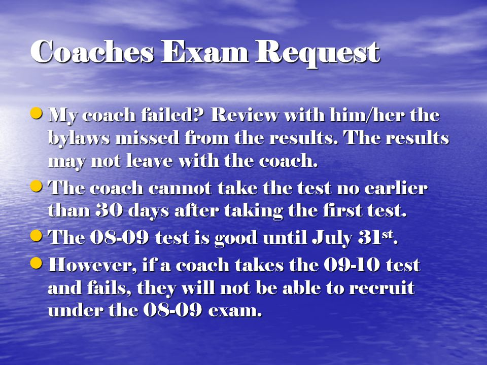 Coaches Exam Request Must submit NCAA Coaches Administrator's Form via fax. (Required NCAA Policy) Must submit NCAA Coaches Administrator's Form via f