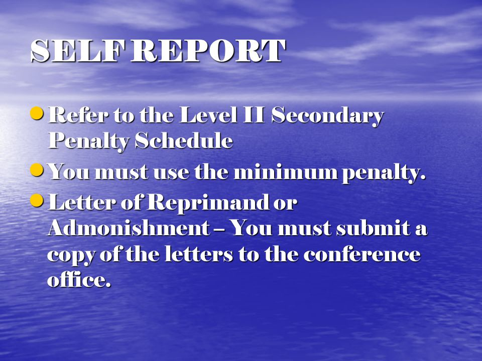 SELF REPORT Level I must be submitted directly to NCAA and copy to conference office Level I must be submitted directly to NCAA and copy to conference