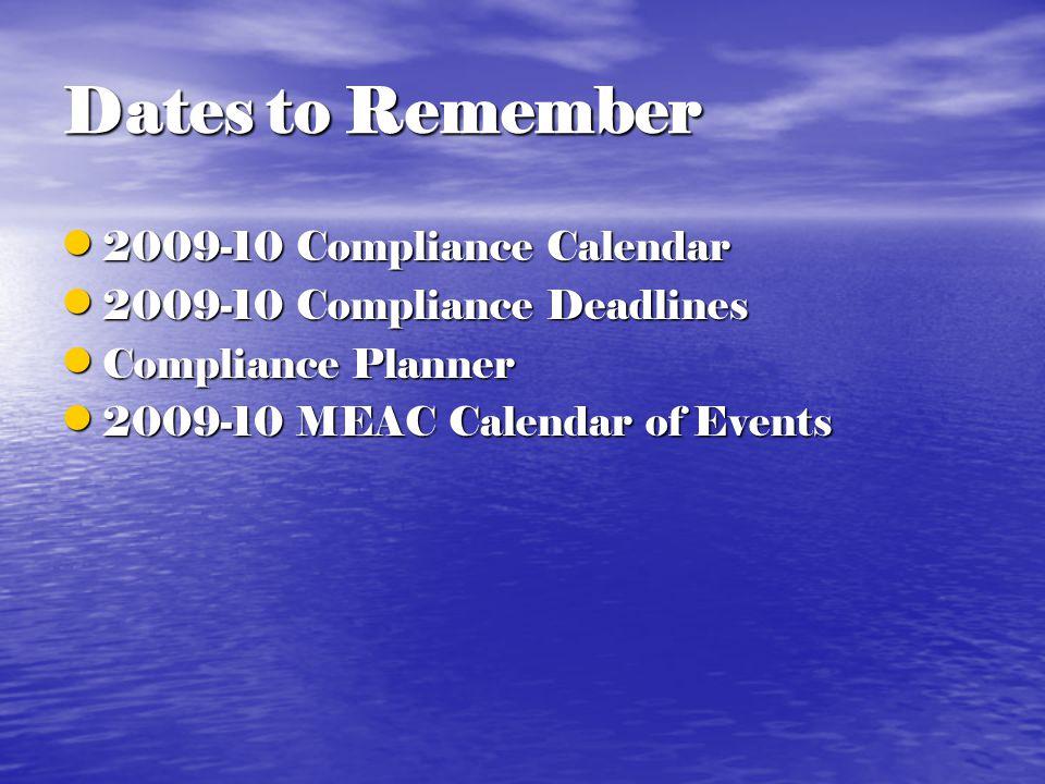 2009-10 Compliance Calendar 2009-10 Compliance Calendar 2009-10 Compliance Deadlines 2009-10 Compliance Deadlines Compliance Planner Compliance Planner 2009-10 MEAC Calendar of Events 2009-10 MEAC Calendar of Events
