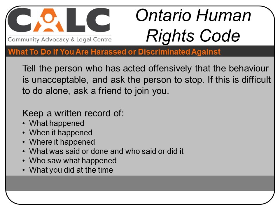 Tell the person who has acted offensively that the behaviour is unacceptable, and ask the person to stop.