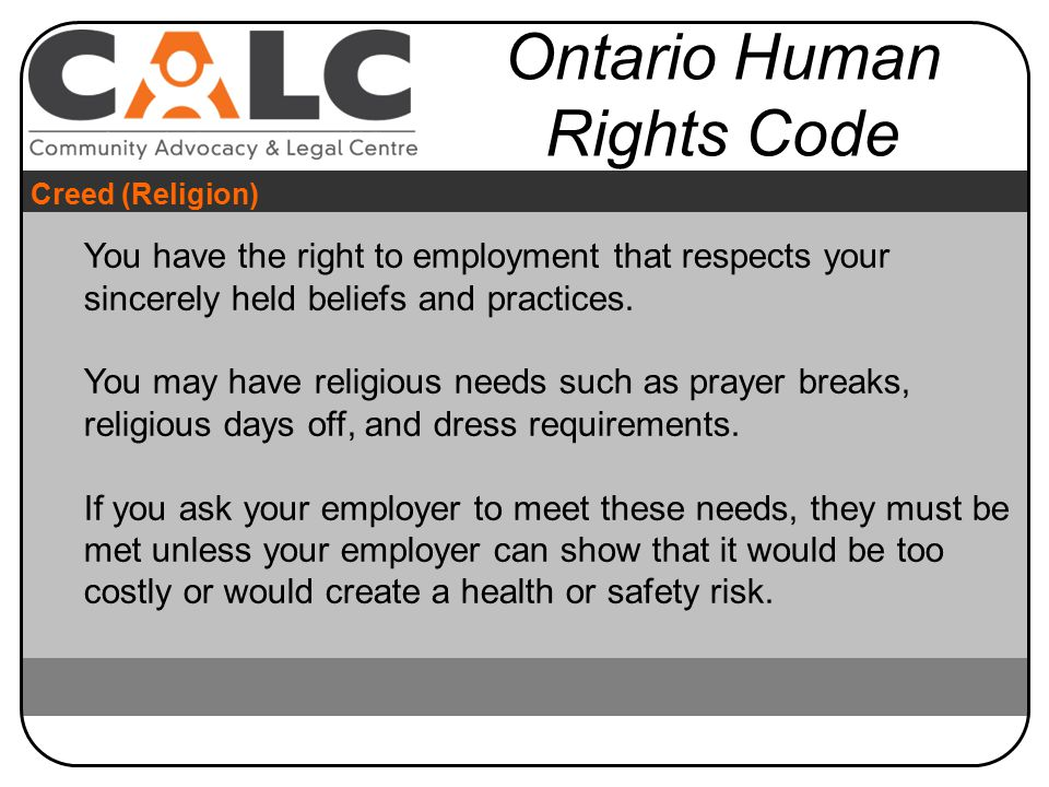 You have the right to employment that respects your sincerely held beliefs and practices.