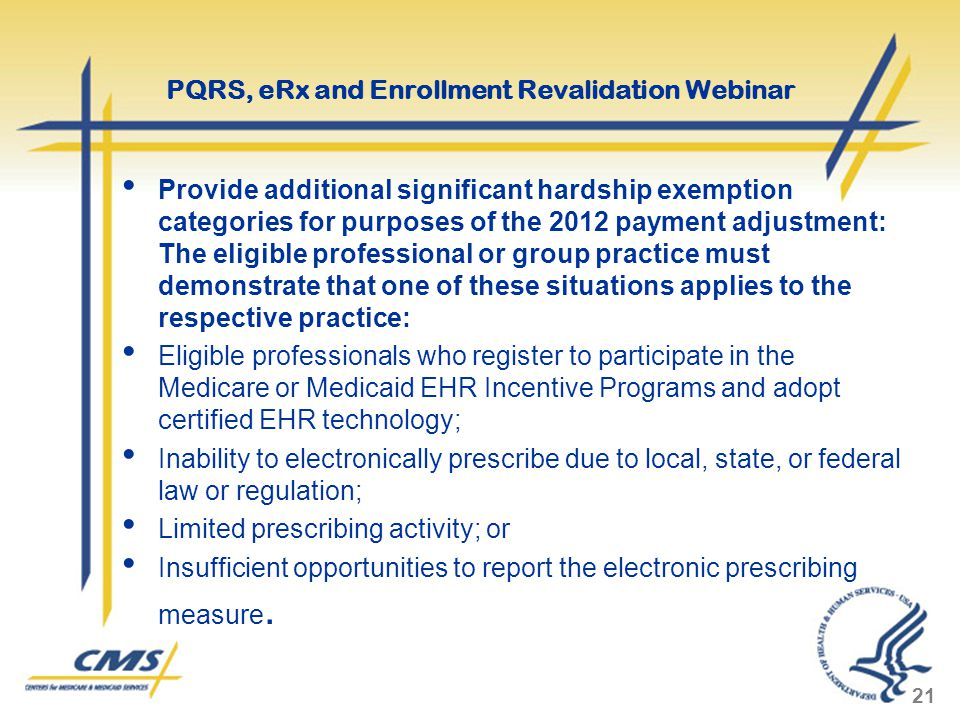 Provide additional significant hardship exemption categories for purposes of the 2012 payment adjustment: The eligible professional or group practice