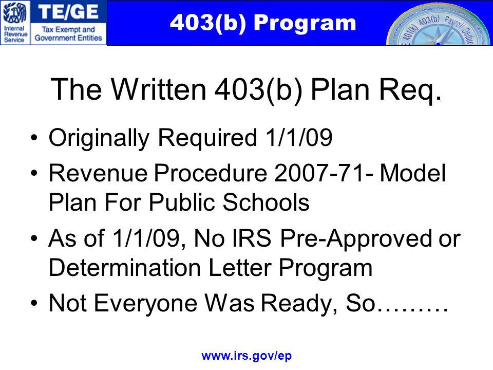 403(b) Program www.irs.gov/ep The Written 403(b) Plan Req.