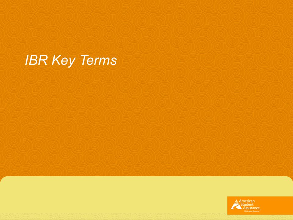 IBR Key Terms