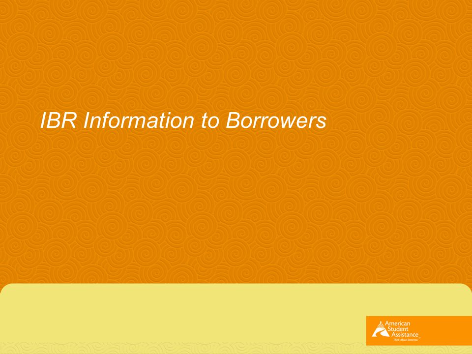 IBR Information to Borrowers