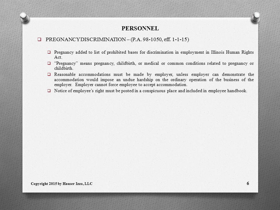 PERSONNEL  PREGNANCY DISCRIMINATION – (P.A. 98-1050, eff.
