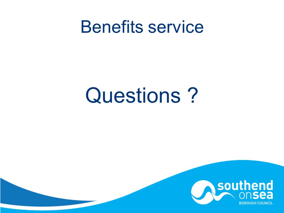 Benefits service Questions