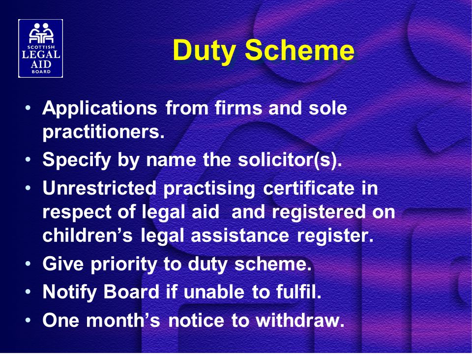 Duty Scheme Applications from firms and sole practitioners.