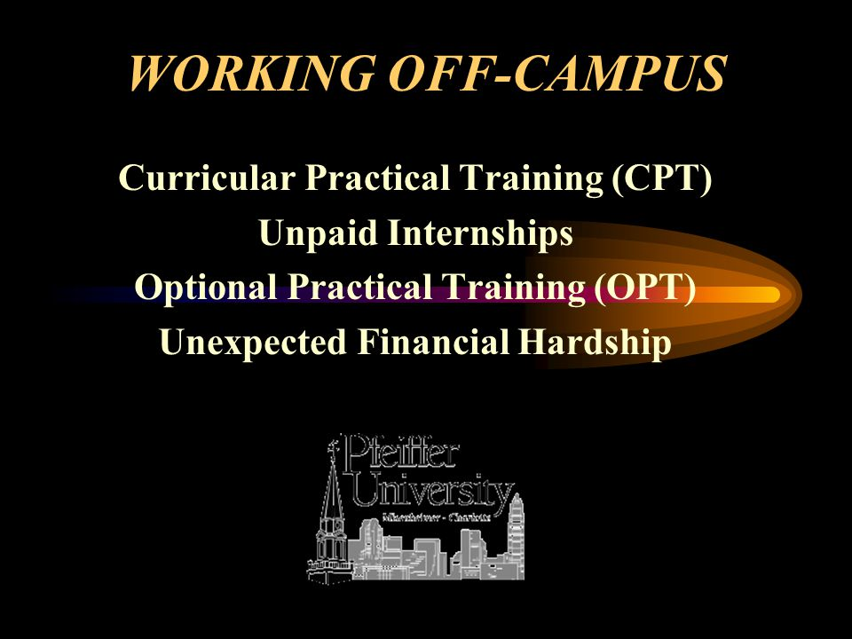 12 Working Off-Campus Do NOT work off campus without permission from BCIS or the International Center.