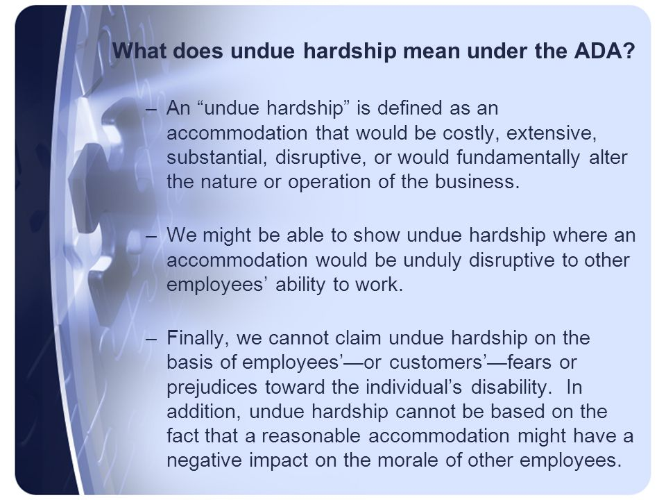 What does undue hardship mean under the ADA.