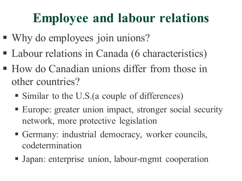 Employee and labour relations  Why do employees join unions.