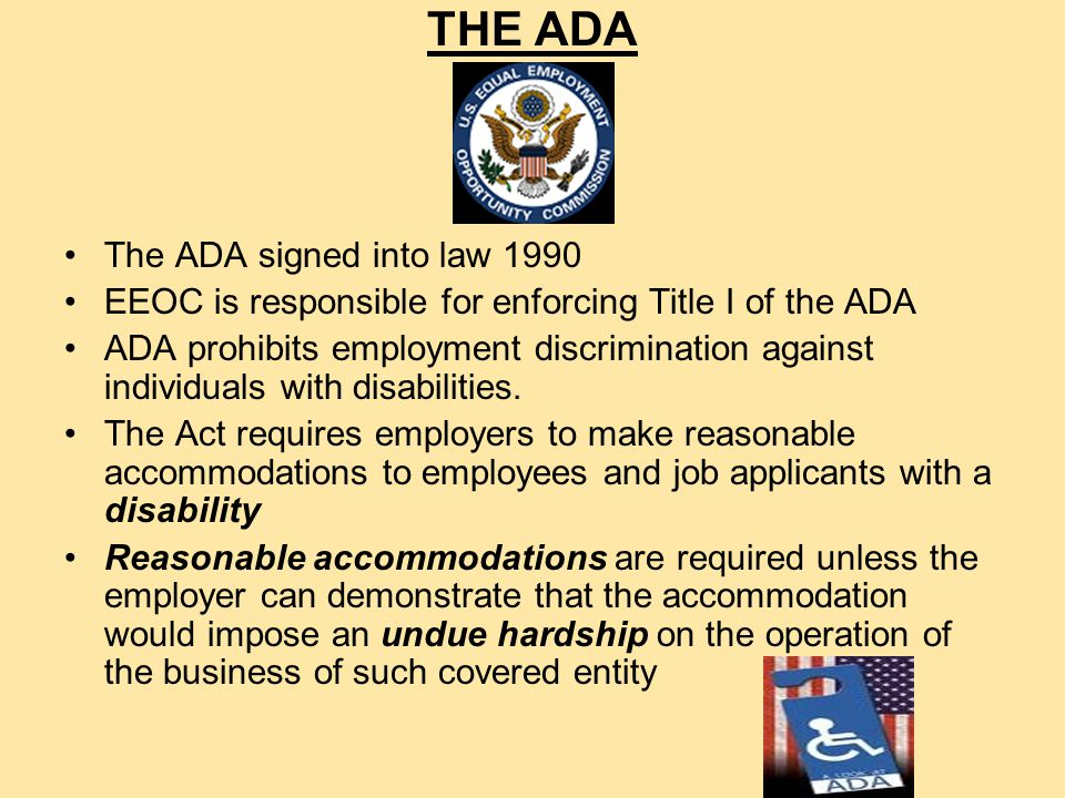 2010 ADA CHANGES: How They Affect Workers' Compensation and Employer Liability Presented by: Naomi L.