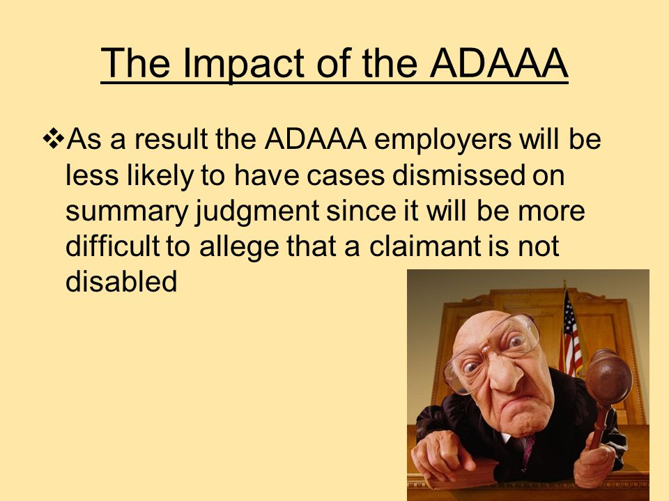  It is predicted that there will be an increase in the number of requests by employees for disability-based accommodations and that it may also lead to a rise in discrimination claims.