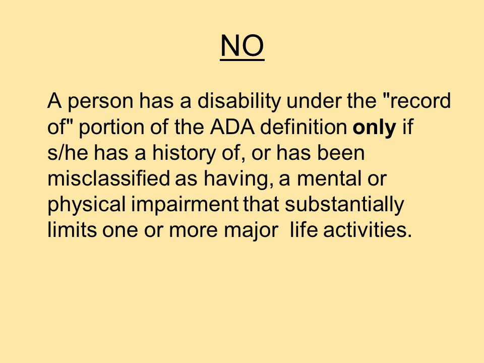 QUESTION Does every person who has filed a workers compensation claim have a disability under the record of portion of the ADA definition