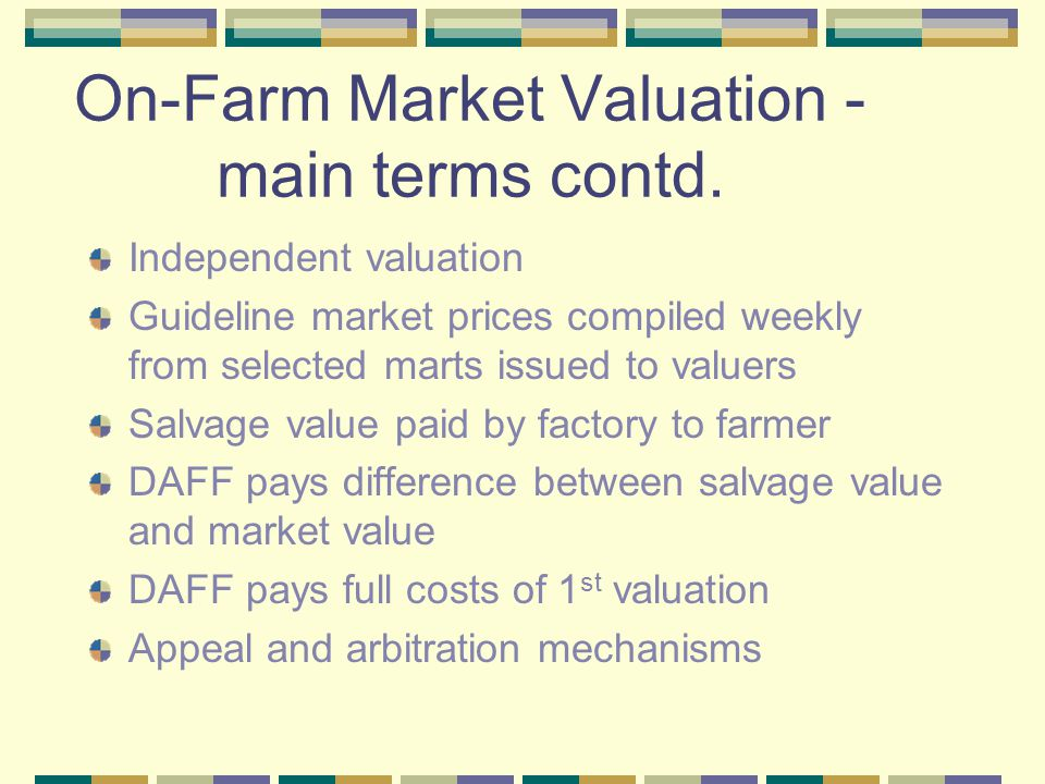 On-Farm Market Valuation - main terms contd.