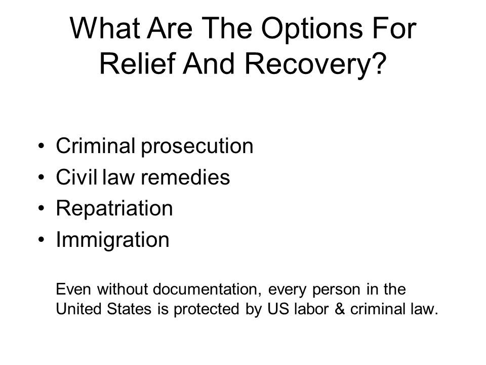 What Are The Options For Relief And Recovery.