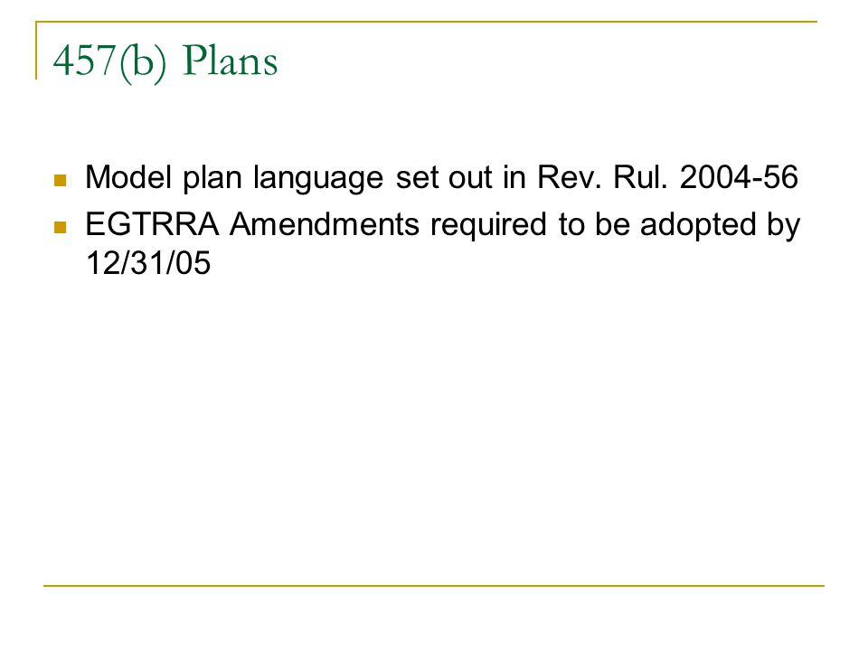 457(b) Plans Model plan language set out in Rev. Rul.