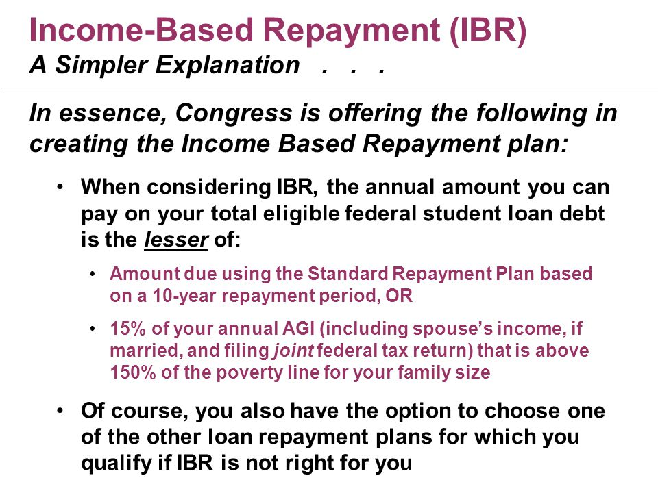 Income-Based Repayment (IBR) A Simpler Explanation...