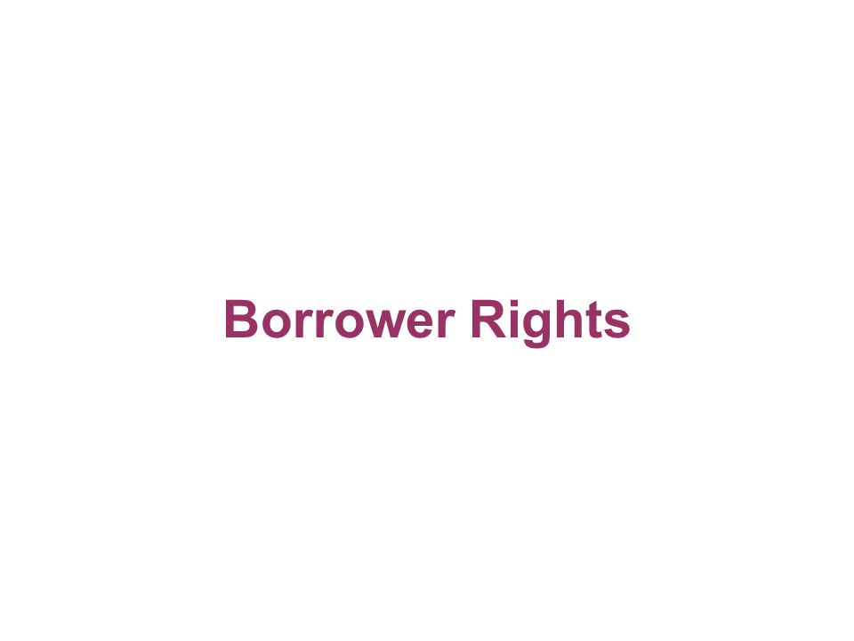 Borrower Rights