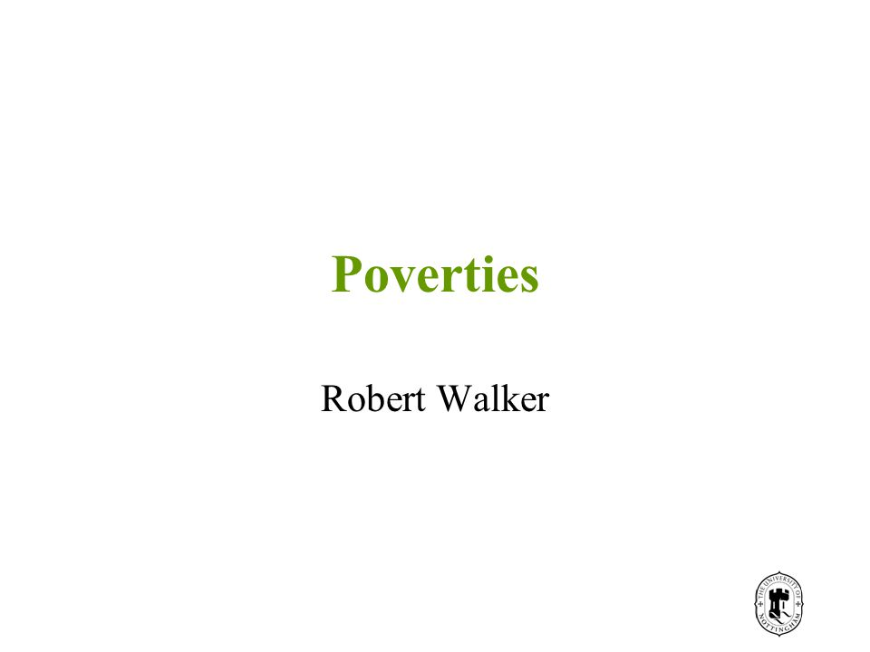 Poverties Robert Walker