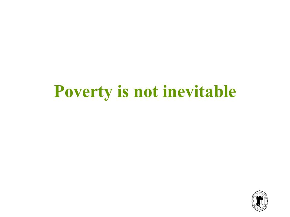 Poverty is not inevitable