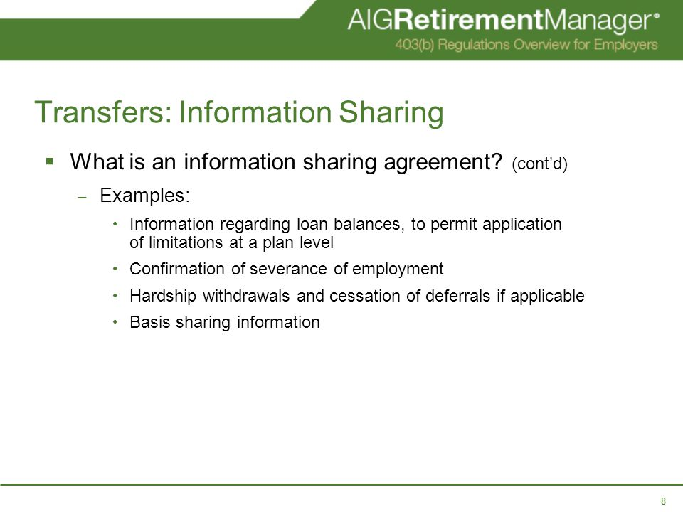 8 Transfers: Information Sharing  What is an information sharing agreement.